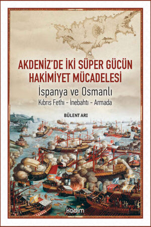 Akdeniz'de İki Süper Gücün Hakimiyet Mücadelesi, İspanya ve Osmanlı (1568 - 1588)