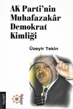 Ak Parti'nin Muhafazakâr Demokrat Kimliği