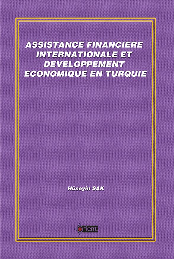 Assistance Financière Internationale Et Développement Economique En Turquie