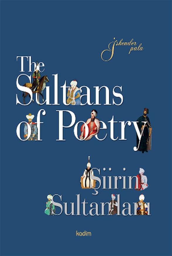 The Sultans of Poetry – Şiirin Sultanları