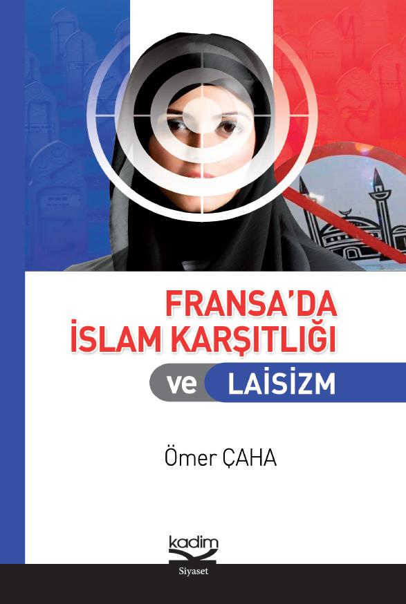 Fransa'da İslam Karşıtlığı ve Laisim