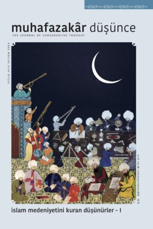 İslam Medeniyetini Kuran Düşünürler I