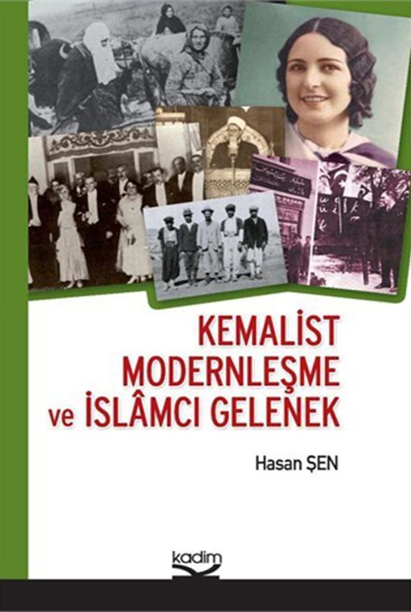 Kemalist Modernleşme ve İslamcı Gelenek
