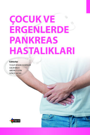 Çocuk ve Ergenlerde Pankreas Hastalıkları