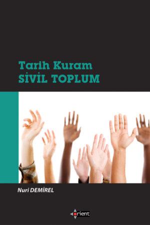 Tarih, Kuram, Sivil Toplum