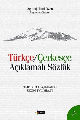 Türkçe-Çerkesçe Açıklamalı Sözlük