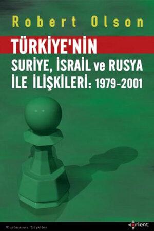 Türkiye'nin Suriye, İsrail ve Rusya ile İlişkileri : 1979-2001